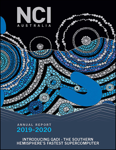"Cover of the NCI 2019-20 Annual Report. The blue and silver design reveals a portion of an Aboriginal painting with the words ""Introducing Gadi - the Southern Hemisphere's Fastest Supercomputer"" below it."