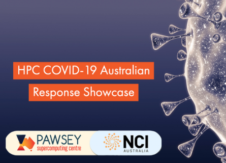 "A banner image with the words ""HPC COVID-19 Australian Response Showcase"" above the Pawsey and NCI logos. There is a stylised version of the coronavirus on the right."